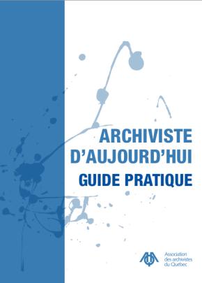 Archivistes d'aujourd'hui : la formation continue?