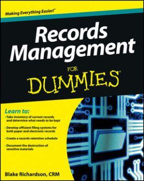 Compte-rendu de Records Management for Dummies de BlakeRichardson