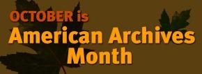 Octobre, le mois des archivesaméricaines!