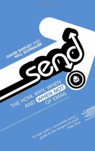 Critique du livre « SEND : the essential guide to email for office and home
