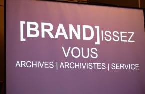 Retour sur le congrès 2017 – Archivistes : [Brand]issez* votreexpertise!